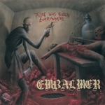 Embalmer - May the Wounds Bleed Forever