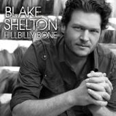 Hillbilly Bone (feat. Trace Adkins) - Blake Shelton