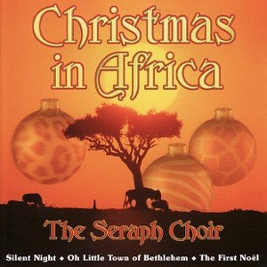 The Seraph Choir - Unto Us a Child Is Born