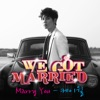 Marry You (From