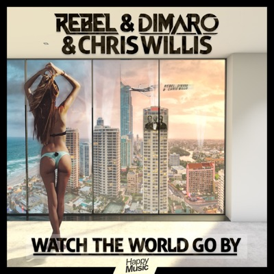 Watch the World Go By - EP - Chris Willis