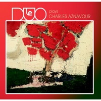 Le duo plays Charles Aznavour
