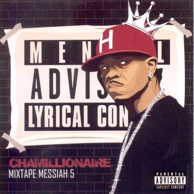 Mixtape Messiah 5 - Chamillionaire