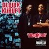 BlaQKout, DJ Quik & Kurupt