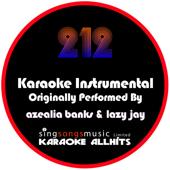 212 (Originally Performed By Azealia Banks & Lazy Jay) [Instrumental Version]