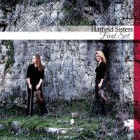 First Set by The Hatfield Sisters on Apple Music