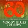 Go Now - Single, The Moody Blues
