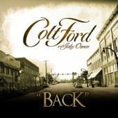 Colt Ford With Jake Owen - Back (Radio Edit)