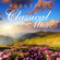Official Classical Music Collection - Beautiful Classical Music: Most Popular Classics for Studying, Relaxing and Sleeping