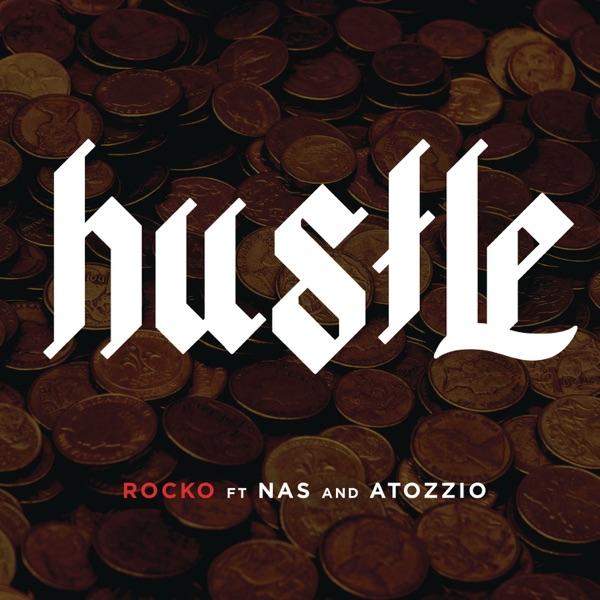 Hustle (feat. Nas & Atozzio) - Single