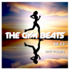 The Gym Beats, Vol. 4.2 (140 BPM) [Music for Jogging] - THE GYM BEATS