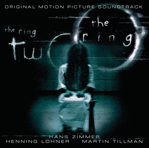 The Ring / The Ring 2 (Soundtrack from the Motion Picture) Mp3 Download