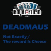 The Reward Is Cheese / Not Exactly - EP