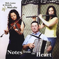 Notes from the Heart by Mick, Louise and Michelle Mulcahy on Apple Music