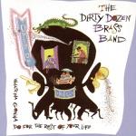 The Dirty Dozen Brass Band - Charlie Dozen
