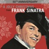 The Christmas Song (Merry Christmas To You) (1999 Digital Remaster)  - Frank Sinatra