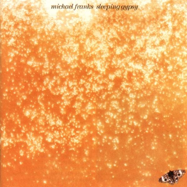 Michael Franks - Don't Be Blue