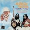 Shri Sai Ram Sai Shyam