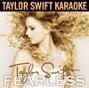 Fearless (Karaoke Version), Taylor Swift