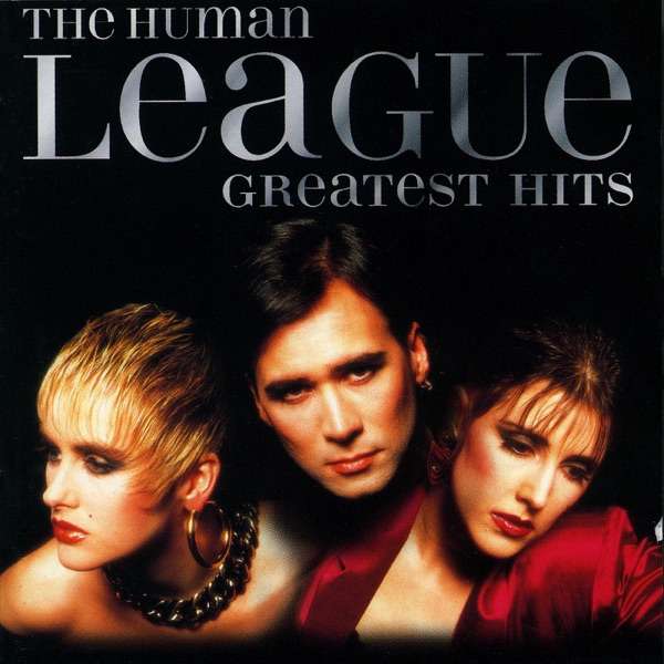 Human League - Don't You Want Me ?
