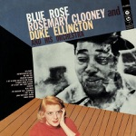 Rosemary Clooney - If You Were In My Place (What Would You Do?)