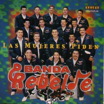 Las Mujeres Piden - Banda Rebelde