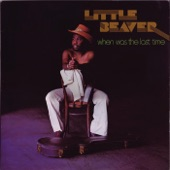 Little Beaver - I Like the Way You Do Your Thing