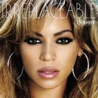 Irreplaceable (Remixes) Mp3 Download