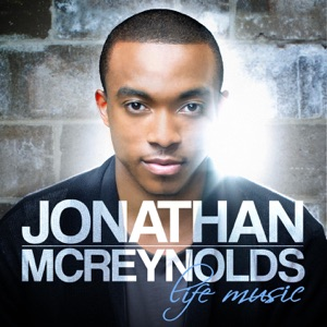 Jonathan McReynolds - Glory Up