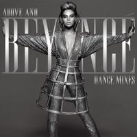 Above and Beyoncé - Dance Mixes Mp3 Download