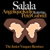 Salala - The Junior Vasquez Remixes, Angelique Kidjo featuring Peter Gabriel