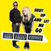 Shut Up and Let Me Go - EP ジャケット写真