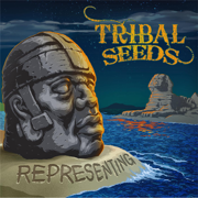 Representing - Tribal Seeds - Tribal Seeds