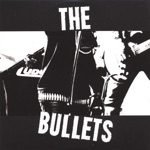 The Bullets - You Call It Love