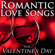 Romantic Love Songs for Valentine's Day - Love Songs