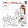 I Hear A Rhapsody  - Dave Brubeck Octet