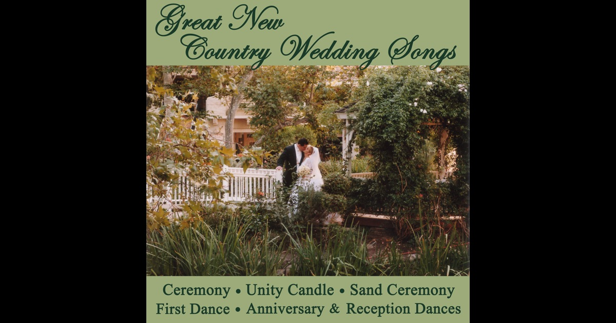 Great new country wedding songs ceremony unity candle for Country wedding processional songs