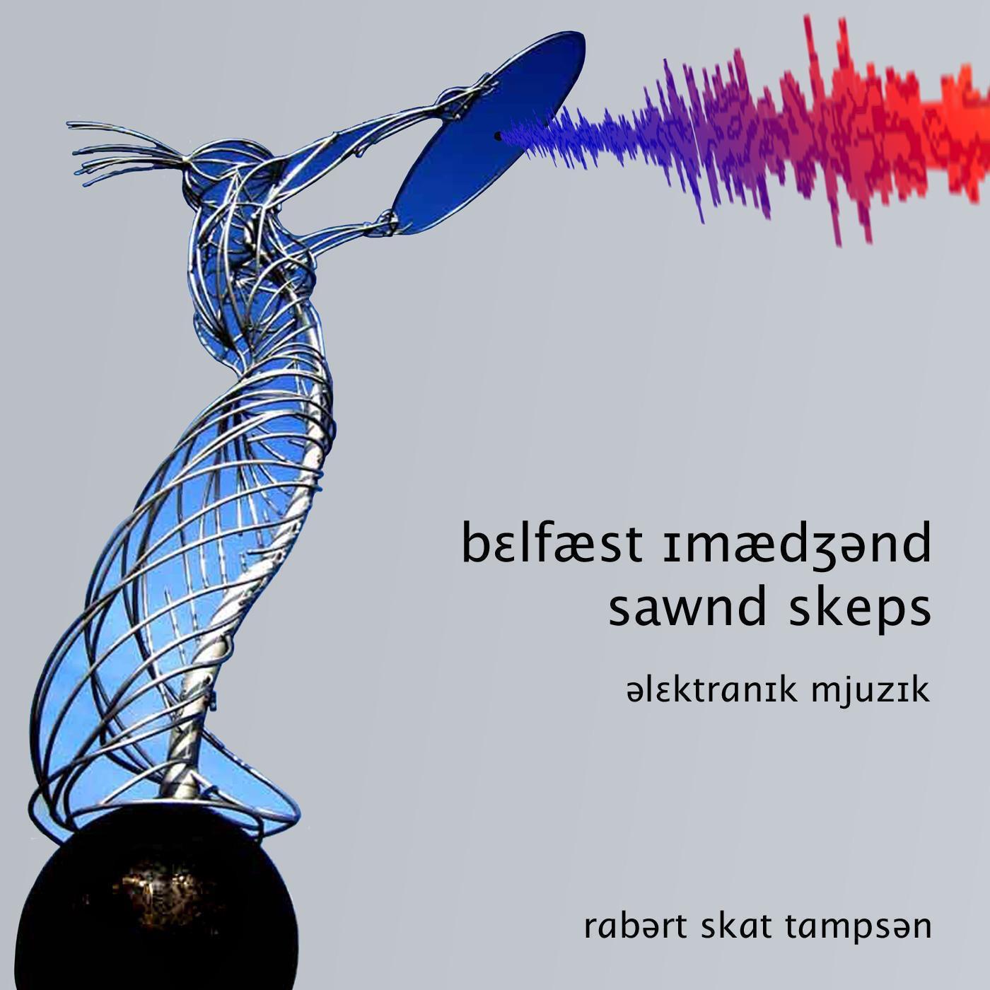 Belfast Imagined Soundscapes