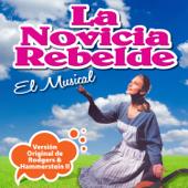 La Novicia Rebelde... El Musical (Versión Original de Rodgers & Hammerstein II)