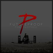 Futureproof - The PropheC - The PropheC