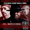Watch Dem (Murderer) [feat. Snoop Dogg & Mims] - Single ジャケット写真