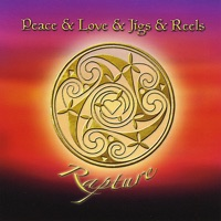 Rapture by Peace & Love & Jigs & Reels on Apple Music