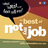 NPR - Wait Wait...Don't Tell Me! The Best of 'Not My Job'  artwork