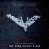 Hans Zimmer - The Dark Knight Rises (Original Motion Picture Soundtrack) [Deluxe Version with 3 Bonus Tracks] artwork