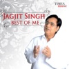 Jagjit Singh Best of Me