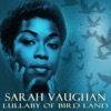 Lullaby of Birdland, Sarah Vaughan