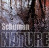 Schuman Nature, Tom Schuman