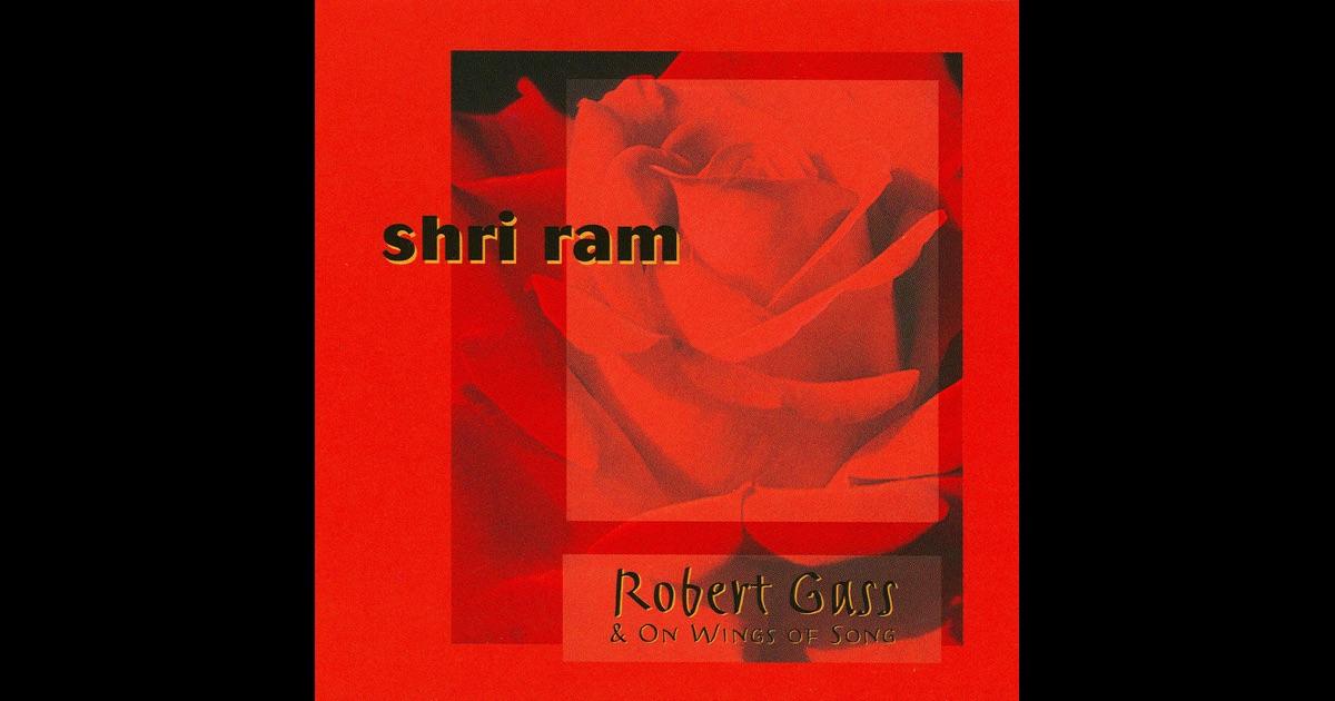 Robert Gass & On Wings Of Song Shri Ram