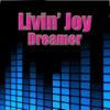 Livin' Joy - Dreamer