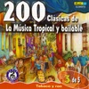 Various Artists - 200 Clasicas de la Musica Tropical y Bailable Vol 3 Album